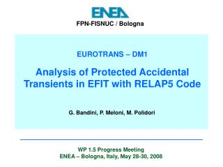 EUROTRANS – DM1 Analysis of Protected Accidental Transients in EFIT with RELAP5 Code