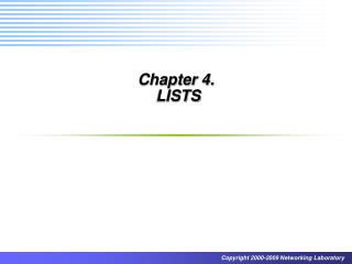 Chapter 4.   LISTS