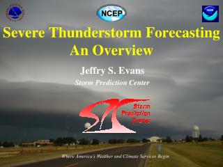 Severe Thunderstorm Forecasting An Overview