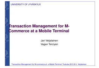 Transaction Management for M-Commerce at a Mobile Terminal