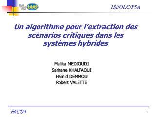 Un algorithme pour l'extraction des scénarios critiques dans les systèmes hybrides