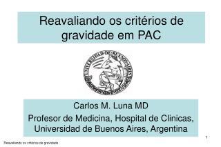 Carlos M. Luna MD