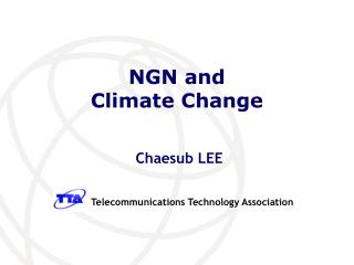 NGN and Climate Change