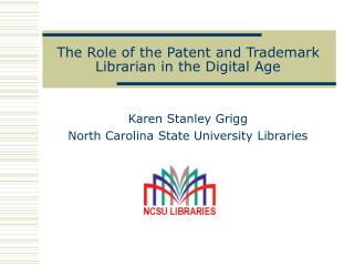 The Role of the Patent and Trademark Librarian in the Digital Age