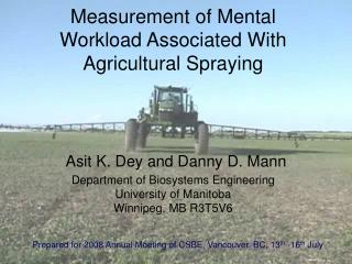 Measurement of Mental Workload Associated With Agricultural Spraying