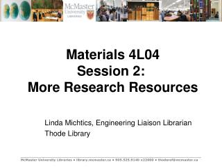 Materials 4L04 Session 2:   More Research Resources