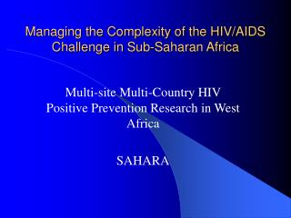Managing the Complexity of the HIV/AIDS Challenge in Sub-Saharan Africa