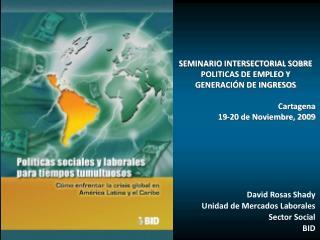 SEMINARIO INTERSECTORIAL SOBRE POLITICAS DE EMPLEO Y GENERACIÓN DE INGRESOS  Cartagena
