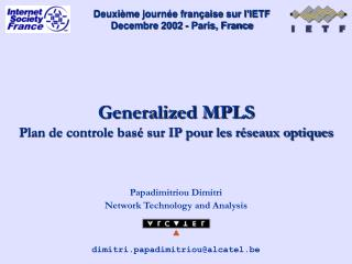 Generalized MPLS Plan de controle basé sur IP pour les réseaux optiques