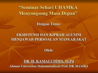 """""""Seminar Sehari UHAMKA Menyongsong Masa Depan"""""""