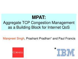Manpreet Singh , Prashant Pradhan* and Paul Francis