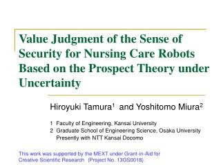 Hiroyuki Tamura 1   and Yoshitomo Miura 2 1  Faculty of Engineering, Kansai University