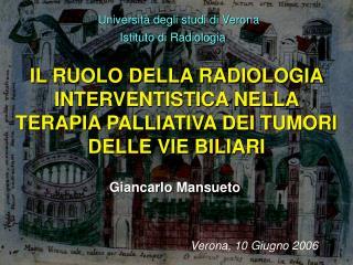 Universit� degli studi di Verona  Istituto di Radiologia