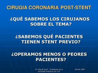 CIRUGIA CORONARIA POST-STENT