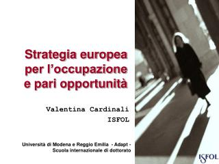 Strategia europea  per l'occupazione  e pari opportunità