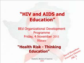 """HIV and AIDS and Education"""