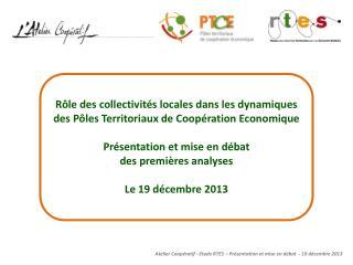 Atelier Coopératif - Etude RTES – Présentation et mise en débat  - 19 décembre 2013