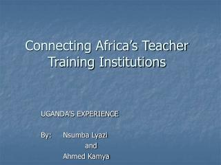 Connecting Africa's Teacher Training Institutions