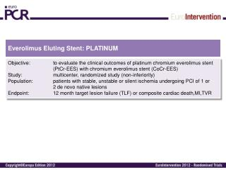 Everolimus Eluting Stent : PLATINUM