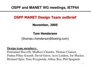OSPF and MANET WG meetings, IETF64