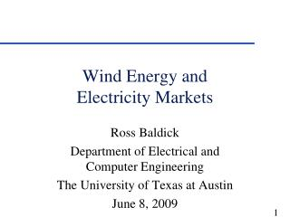 Wind Energy and  Electricity Markets