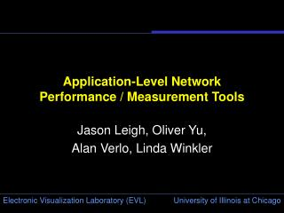 Application-Level Network Performance / Measurement Tools