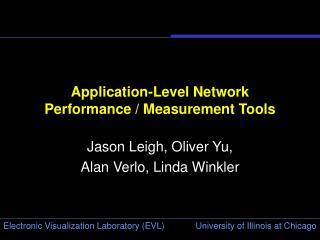 Application-Level Network Performance / Measurement Tools