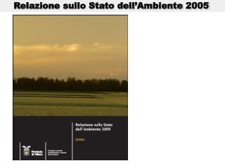 Relazione sullo Stato dell'Ambiente 2005