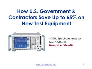 How U.S. Government & Contractors Save Up to 65% on New Test Equipment