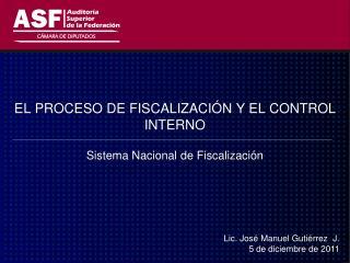 EL PROCESO DE FISCALIZACIÓN Y EL CONTROL INTERNO
