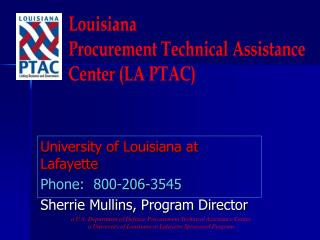University of Louisiana at Lafayette Phone:  800-206-3545 Sherrie Mullins, Program Director