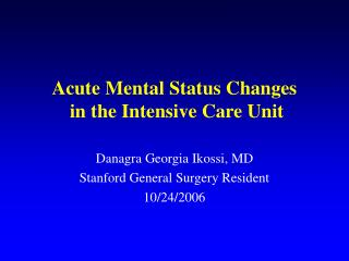 Acute Mental Status Changes  in the Intensive Care Unit