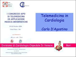Divisione di Cardiologia Ospedale Di Venere                  Bari