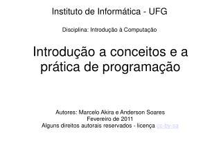Introdução a conceitos e a prática de programação