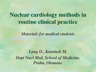 Nuclear cardiology methods in routine clinical practice
