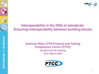 Interoperability in the DNA of standards:  Ensuring interoperability between building blocks