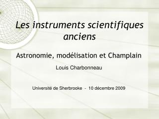 Les instruments scientifiques anciens