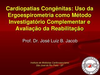 Prof. Dr. José Luiz B. Jacob