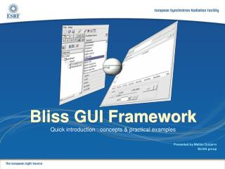 Bliss GUI Framework Quick introduction : concepts & practical examples
