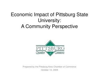 Economic Impact of Pittsburg State University: A Community Perspective