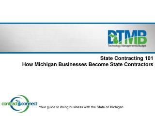 Your guide to doing business with the State of Michigan.