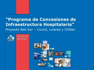 """""""Programa de Concesiones de Infraestructura Hospitalaria"""""""