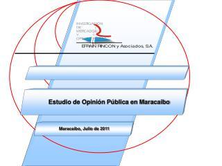 Estudio de Opinión Pública en Maracaibo