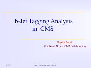 b-Jet Tagging Analysis                  in  CMS