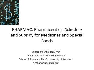 PHARMAC, Pharmaceutical Schedule and Subsidy for Medicines and Special Foods
