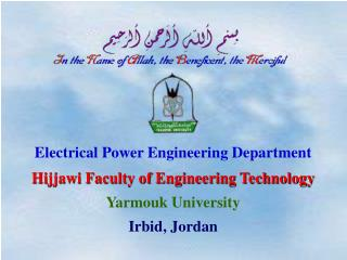 Electrical Power Engineering Department Hijjawi Faculty of Engineering Technology