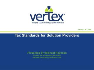 Tax Standards for Solution Providers