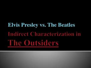 Indirect Characterization in The Outsiders