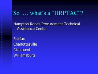"""So  … what's a """"HRPTAC""""?"""