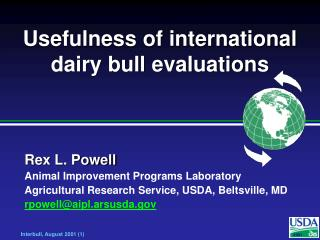 Usefulness of international dairy bull evaluations